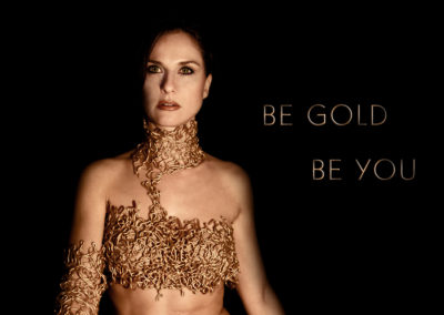 BE GOLD BE YOU (Advertising campaign. Photography, post production, art direction)